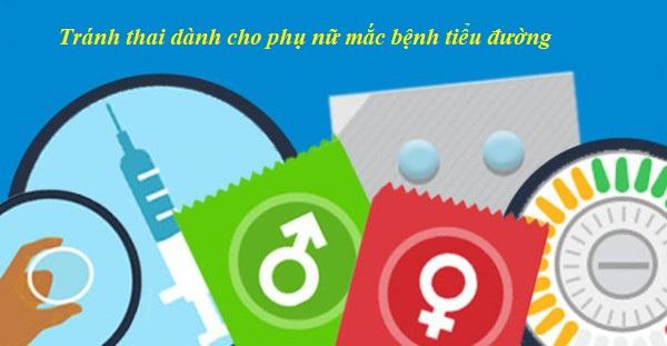 tránh thai dành cho phụ nữ mắc bệnh tiểu đường