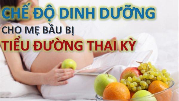 Chế độ ăn tiểu đường thai kỳ