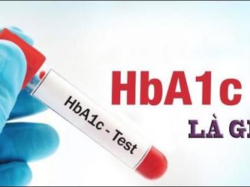 Xét nghiệm HbA1c là gì?